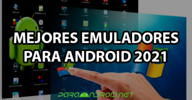 Mejores emuladores Android 2021