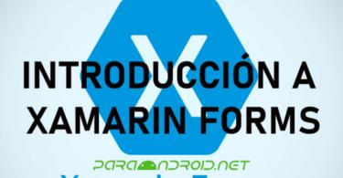 [GUÍA] Introducción a Xamarin Forms - Tutorial