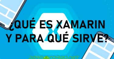 [RESUELTO] ¿Qué es Xamarin y para qué sirve?
