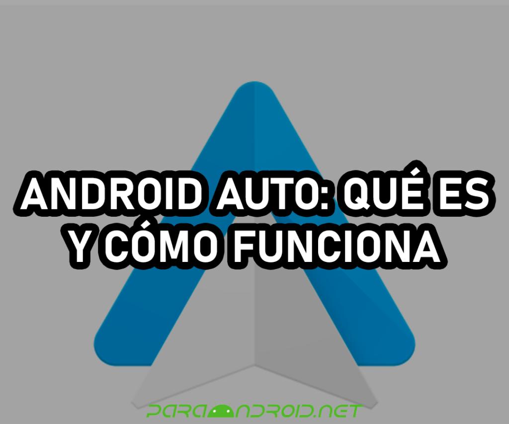 [SOLUCIÓN] Android Auto: ¿Qué es y cómo funciona?