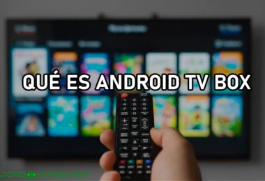 Android TV Box 2021 - ¿Qué es y para que sirve?