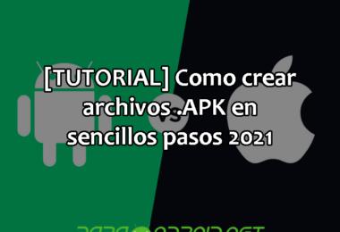 [TUTORIAL] Como crear archivos .APK en sencillos pasos 2021